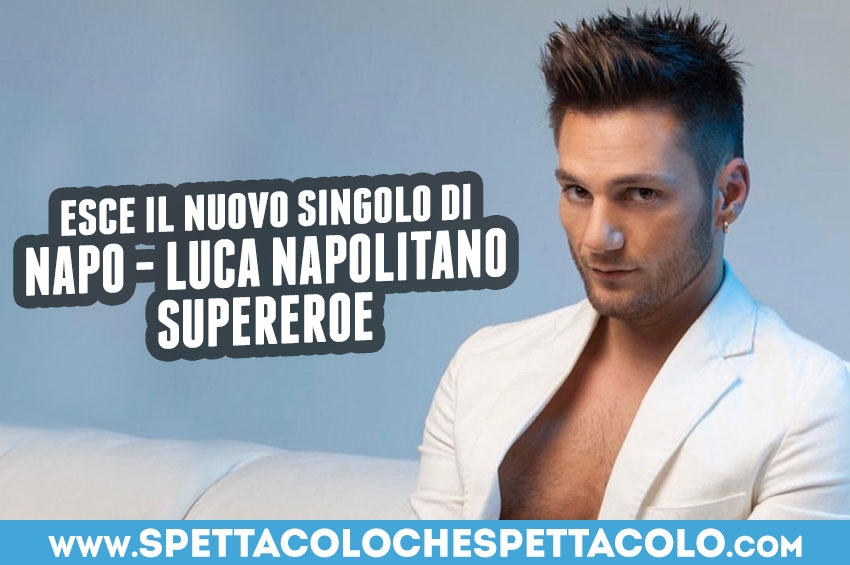 La nuova vita artistica di Luca Napolitano