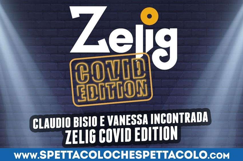 Claudio Bisio e Vanessa Incontrada presentano Zelig Covid Edition