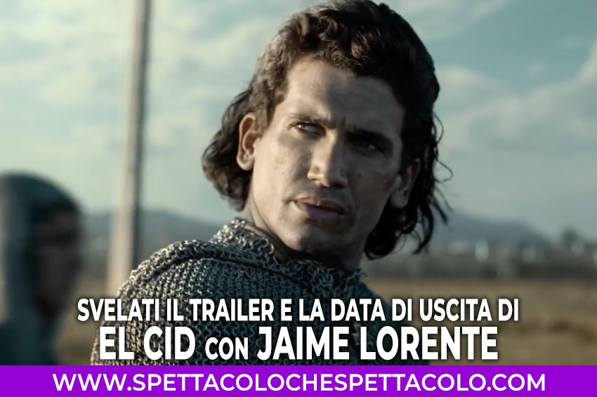 El Cid con Jaime Lorente: Amazon Prime Video svela poster, trailer e data di uscita