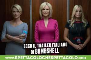 Bombshell: il trailer ufficiale