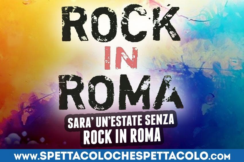 """La musica del """"Rock in Roma"""" non suonerà nel 2020"""