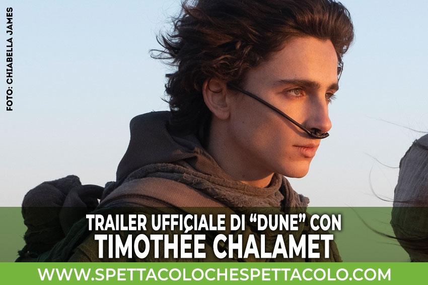 Dune con Timothée Chalamet, ecco il trailer ufficiale