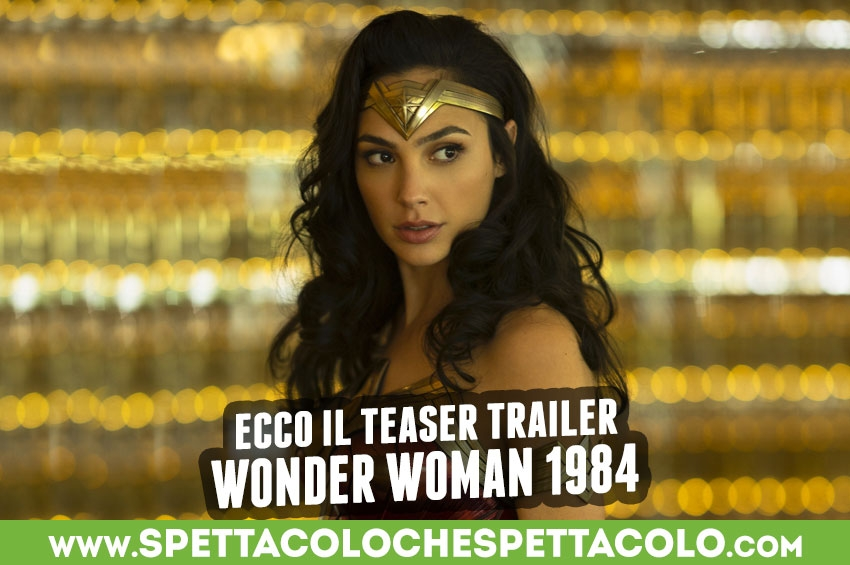Wonder Woman 1984: ecco il teaser trailer