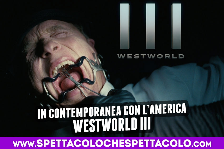 Westworld: la terza stagione in contemporanea con l'America